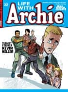 Life With Archie #22 ebook by Paul Kupperberg, Fernando Ruiz, Bob Smith,...