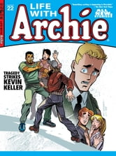 Life With Archie #22 ebook by Paul Kupperberg,Fernando Ruiz,Bob Smith,Jack Morelli,Glenn Whitmore,Pat Kennedy,Tim Kennedy,Jim Amash