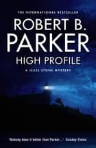 High Profile ebook by Robert B Parker