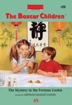 The boxcar children mysteries box set ebook by gertrude chandler the mystery in the fortune cookie ebook by hodges soileau gertrude chandler warner fandeluxe Document