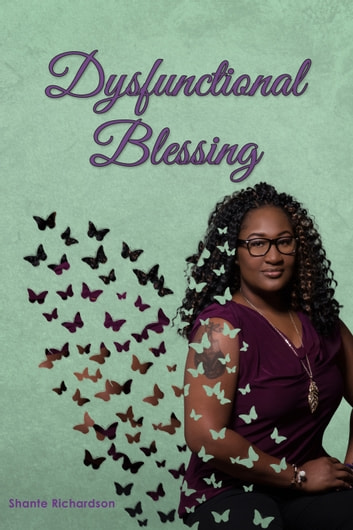 Dysfunctional Blessing ebook by Shante Richardson