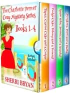 The Charlotte Denver Cozy Mystery Series Book 1 - 4 電子書籍 by Sherri Bryan