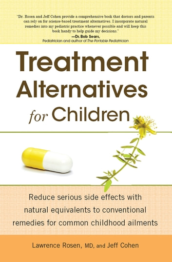 Treatment Alternatives For Children ebook by Jeff Cohen,Dr. Lawrence Rosen