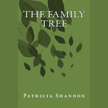 The Family Tree audiobook by Patricia Shannon