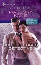 Double-Edged Detective ebook by Mallory Kane