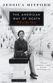 The American Way of Death Revisited ebook by Jessica Mitford