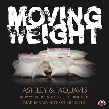 Moving Weight audiobook by Ashley & JaQuavis