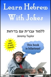 Learn Hebrew With Jokes ebook by Jeremy Taylor
