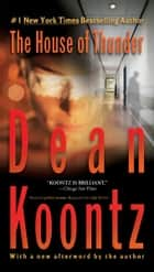 The House of Thunder ebook by Dean Koontz
