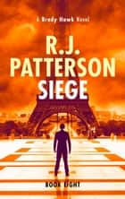 Siege ebook by R.J. Patterson