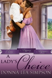 A Lady's Choice ebook by Donna Lea Simpson