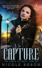 Capture ebook by Nicole Sobon