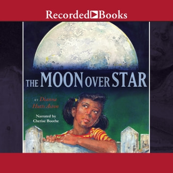 The Moon Over Star audiobook by Dianna Hutts Aston