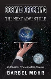 Cosmic Ordering - The Next Adventure ebook by Mohr, Barbel