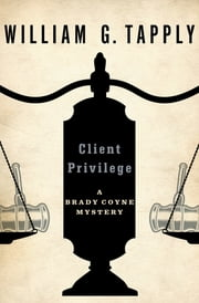 Client Privilege ekitaplar by William G. Tapply