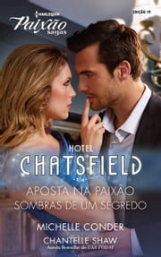 Hotel Chatsfield 2 de 4 ebook by Chantelle Shaw,Michelle Conder