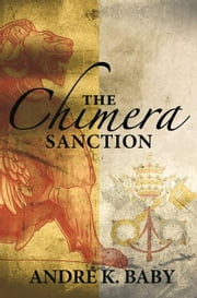 The Chimera Sanction ebook by Baby, André  K.