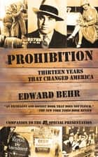 Prohibition ebook by Edward Behr