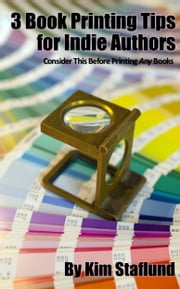 3 Book Printing Tips for Indie Authors