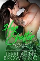 Her Shelter ebook by Terri Anne Browning