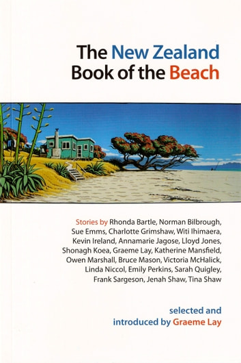 The New Zealand Book of the Beach - selected and introduced by Graeme Lay ebook by Graeme Lay