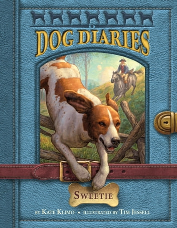 Dog Diaries #6: Sweetie ebook by Kate Klimo