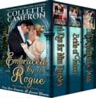 Embraced by a Rogue - Historical Regency Romance Novels ebook by Collette Cameron