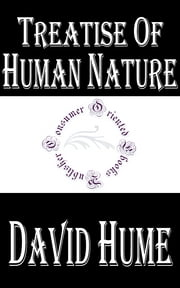 Treatise of Human Nature ebook by David Hume