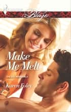 Make Me Melt ebook by