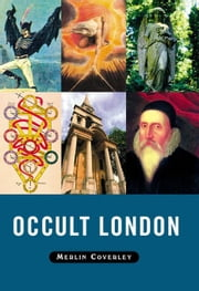 Occult London ebook by Coverley, Merlin