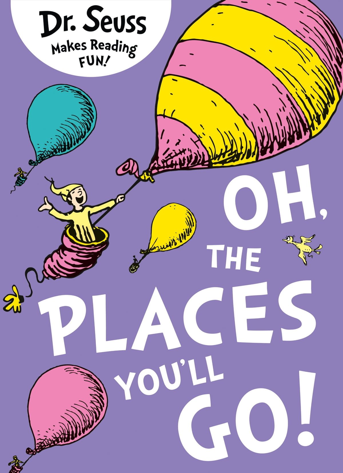 Oh, The Places You'll Go eBook by Dr. Seuss - 9780008202392 | Rakuten Kobo
