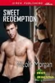 Sweet Redemption ebook by Nicole Morgan