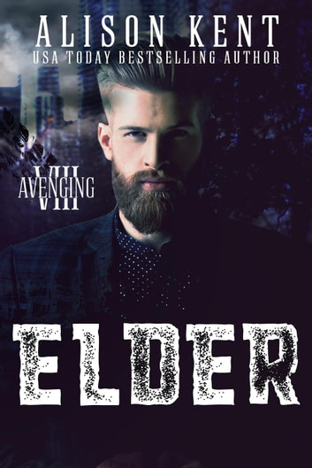 Elder - Avenging VIII, #2 ebook by Alison Kent