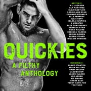 QUICKIES audiobook by A L Jackson, Aly Martinez, Blair Babylon,...