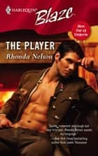The Player ebook by Rhonda Nelson