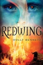 Redwing ebook by Holly Bennett