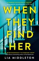 When They Find Her - The gripping new thriller that will take your breath away ebook by