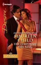 The Temporary Mrs. King ebook by Maureen Child