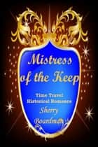 Mistress of the Keep ebook by