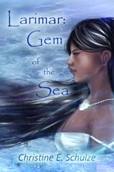 Larimar: Gem of the Sea ebook by Christine E. Schulze