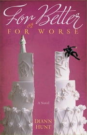 For Better or For Worse ebook by Diann Hunt