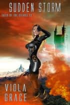 Ebook Sudden Storm di Viola Grace