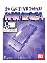 You Can Teach Yourself Harmonica ebook by George Heaps-Nelson,Barbara Koehler