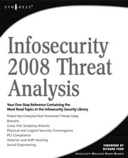 Infosecurity 2008 Threat Analysis ebook by Elsevier Science &. Technology, Science