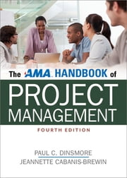 The AMA Handbook of Project Management ebook by Paul C. Dinsmore, PMP,Jeanette Cabanis-Brewin