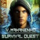 Survival Quest audiobook by Vasily Mahanenko, Jonathan Yen