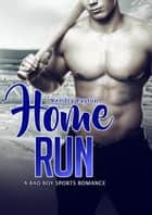 Home Run ebook by Kendra Payton