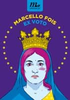 Ex voto eBook by Marcello Fois