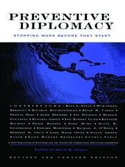 Preventive Diplomacy - Stopping Wars Before They Start ebook by Kevin M. Cahill