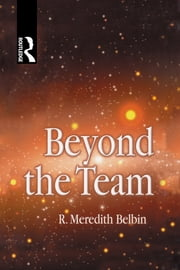 Beyond the Team ebook by R Meredith Belbin